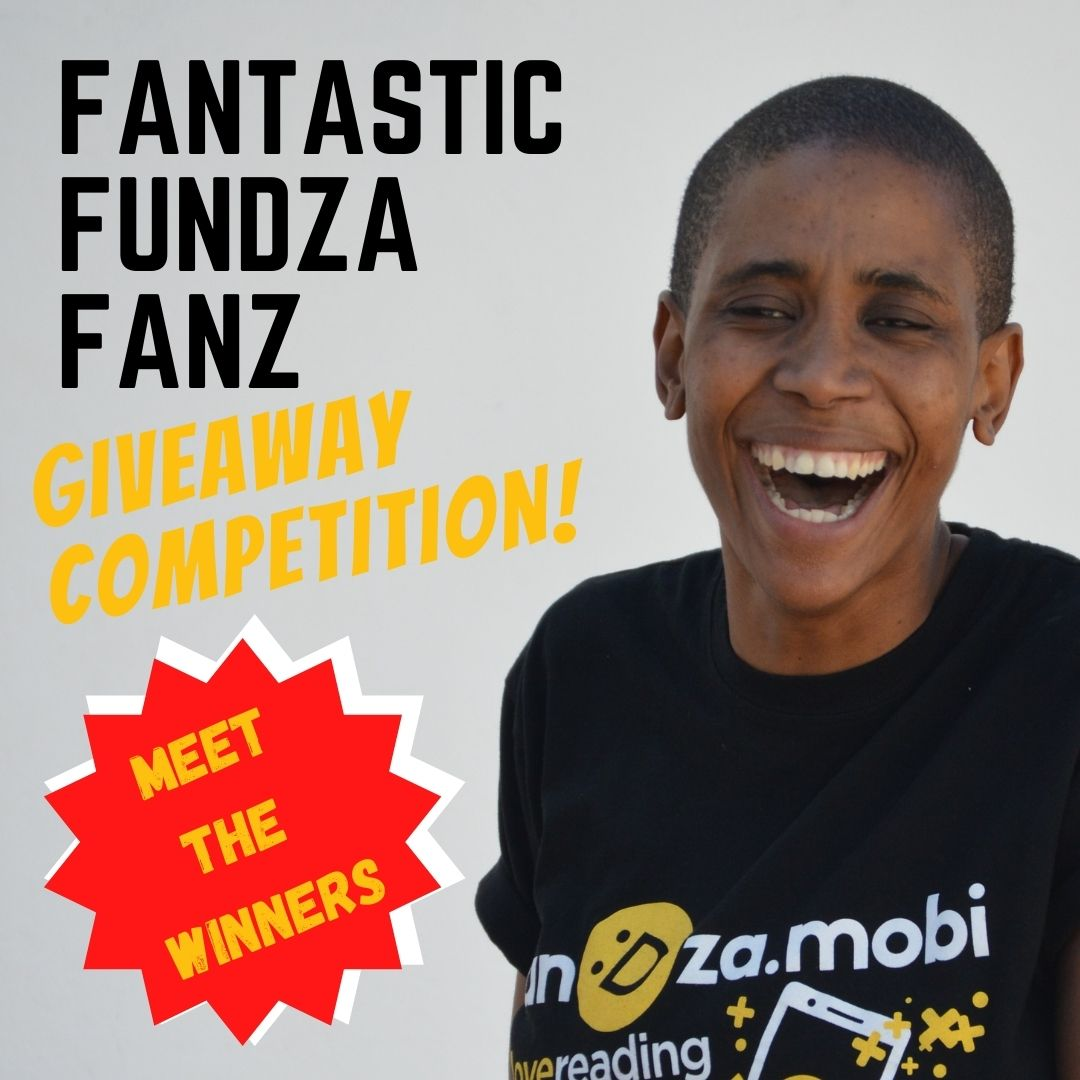 Meet the winners: Fantastic FunDza Fanz Giveaway Competition